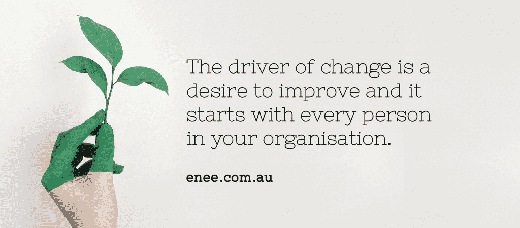 quote driver of change is the desire to improve it
