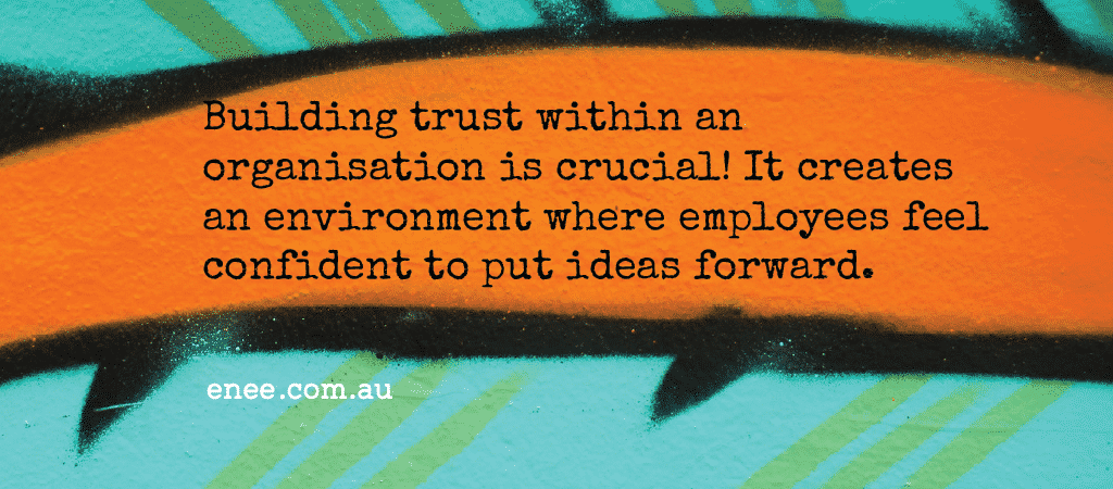 quote building trust in an organisation is essential