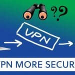 is vpn more secure